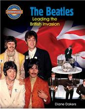 The Beatles: Leading the British Invasion - eBook
