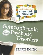 Schizophrenia and Other Psychotic Disorders - eBook