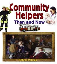 Community Helpers Then and Now - eBook