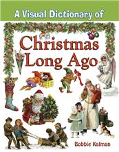 A Visual Dictionary of Christmas Long Ago - eBook