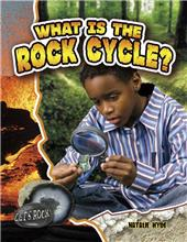 What Is the Rock Cycle?-ebook