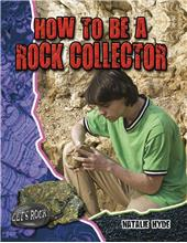 How to be a Rock Collector-ebook