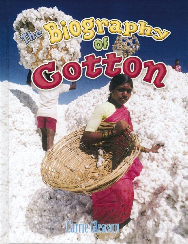 The Biography of Cotton - HC