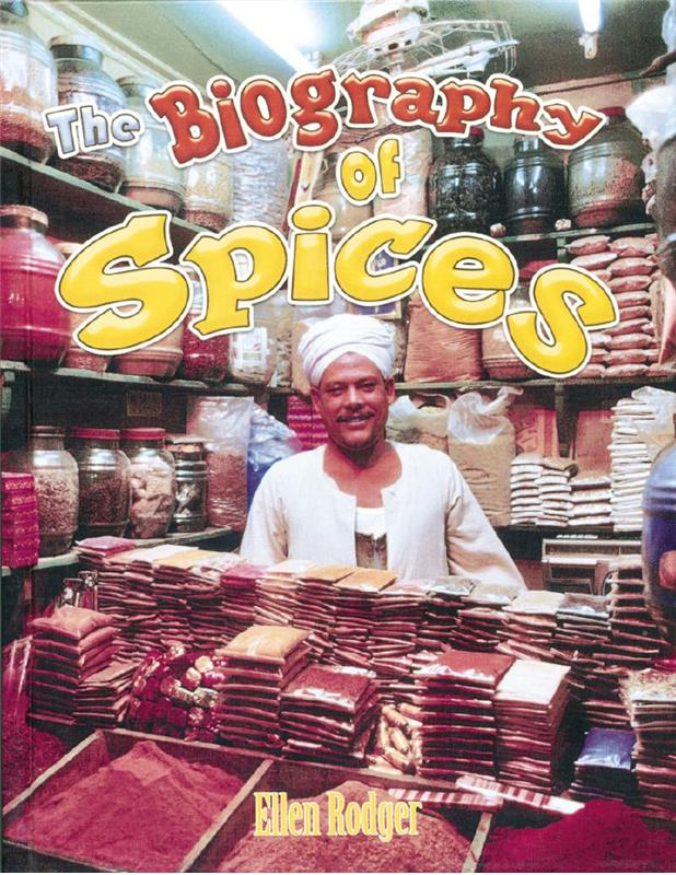 The Biography of Spices - HC