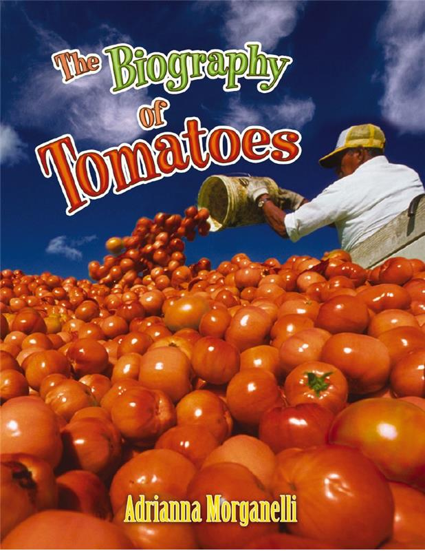 The Biography of Tomatoes - HC