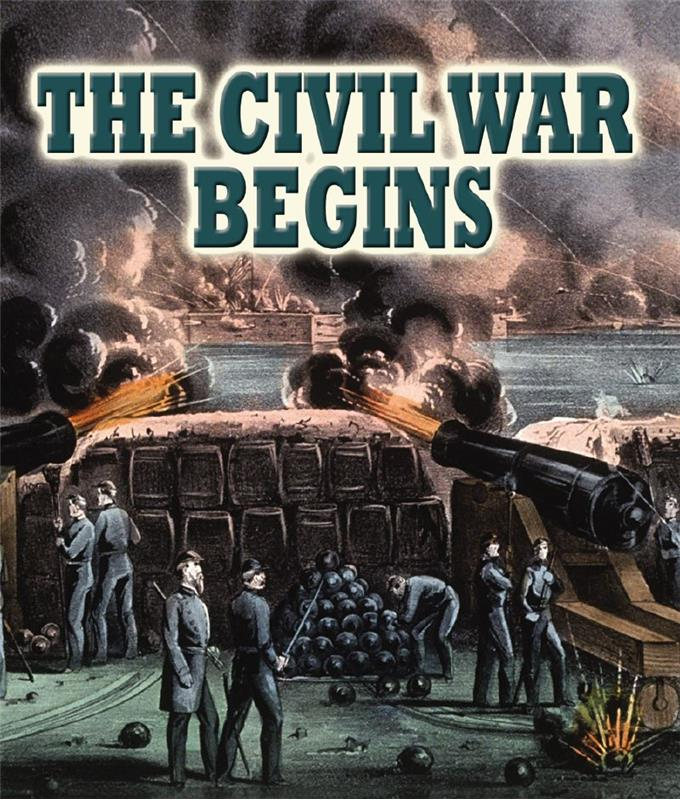 The Civil War Begins - HC