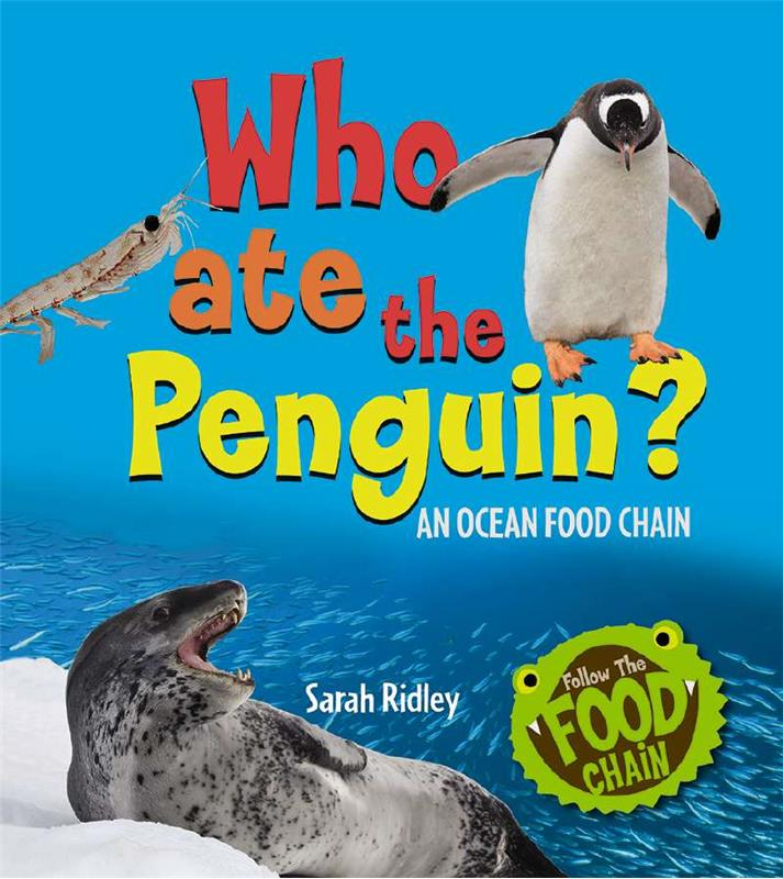 Who Ate the Penguin? An Ocean Food Chain - HC