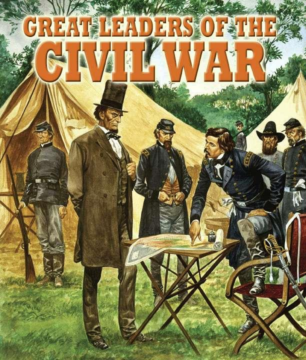 Great Leaders of the Civil War-ebook