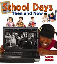 School Days Then and Now - PB