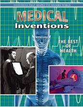 Medical Inventions: The Best of Health - PB