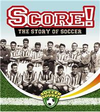 Score! The Story of Soccer - PB