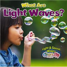 What Are Light Waves? - HC