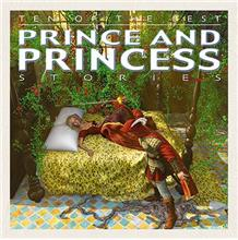 Ten of the Best Prince and Princess Stories - HC