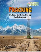 Fracking: Fracturing Rock to Reach Oil and Gas Underground - eBook