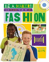 Maker Projects for Kids Who Love Fashion - eBook