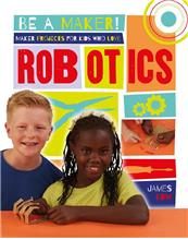 Maker Projects for Kids Who Love Robotics - eBook