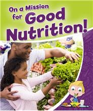 On a Mission for Good Nutrition! - PB