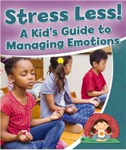 Stress Less! A Kid