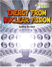 Energy from Nuclear Fission: Splitting the Atom - PB