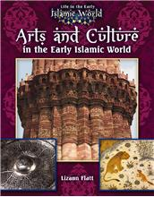 Arts and Culture in the Early Islamic World - PB