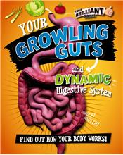 Your Growling Guts and Dynamic Digestive System - HC