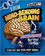 Your Mind-Bending Brain and Networking Nervous System - PB