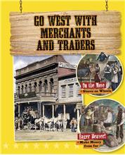 Go West with Merchants and Traders - HC