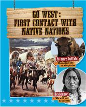 Go West: First Contact with Native Nations - HC