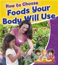 How to Choose Foods Your Body Will Use - PB