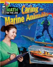Math on the Job: Caring for Marine Animals - PB