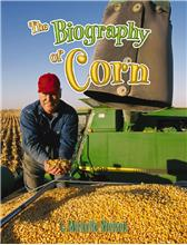 The Biography of Corn - HC