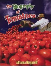 The Biography of Tomatoes - PB