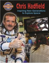 Chris Hadfield: Inspiring New Generations to Explore Space - HC