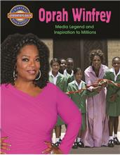 Oprah Winfrey: Media Legend and Inspiration to Millions - HC