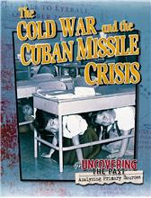 The Cold War and the Cuban Missile Crisis - HC
