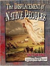 The Displacement of Native Peoples - HC