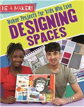 Maker Projects for Kids Who Love Designing Spaces - HC