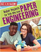 Maker Projects for Kids Who Love Paper Engineering - HC