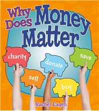 Why Does Money Matter? - HC