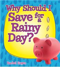 Why Should I Save for a Rainy Day? - PB