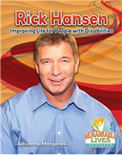 Rick Hansen: Improving Life for People with Disabilities - HC