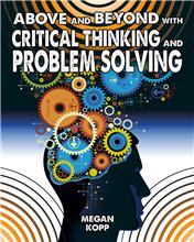 Above and Beyond with Critical Thinking and Problem Solving - HC