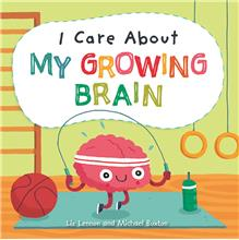 978-1-4271-2893-5 I Care About My Growing Brain - Lib