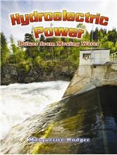 Hydroelectric Power: Power from Moving Water - HC