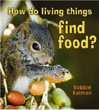 How do living things find food? - HC