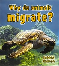 Why do animals migrate? - PB
