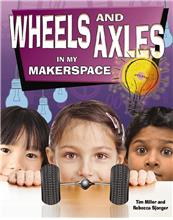 Wheels and Axles in My Makerspace - HC