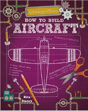 How to Build Aircraft - HC