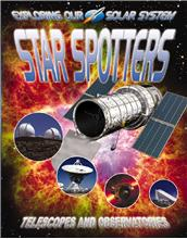 Star Spotters: Telescopes and Observatories - PB