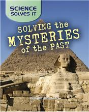 Solving the Mysteries of the Past - HC